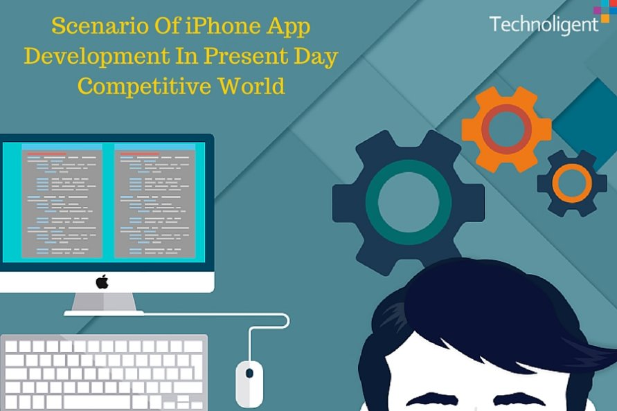Scenario Of iPhone App Development In Present Day Competitive World