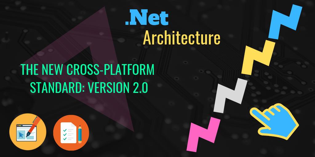 The New Cross-Platform Standard: Version 2.0
