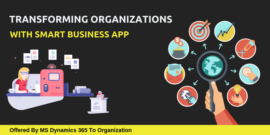 Microsoft Dynamics 365 Services Transforming Organizations Digitally With Smart Business Apps